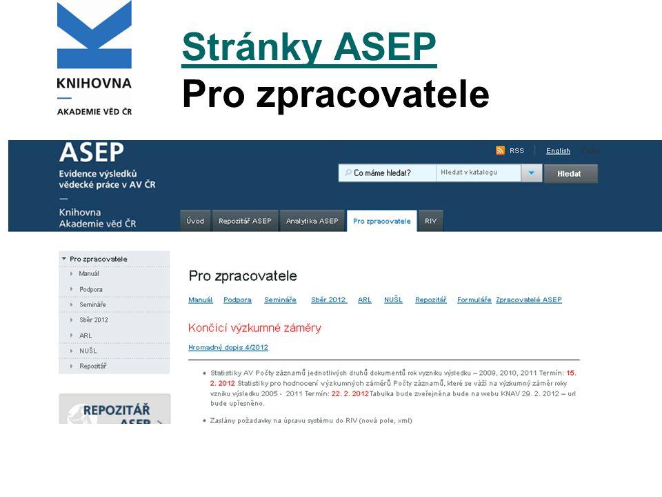 Stránky ASEP Stránky ASEP Pro zpracovatele