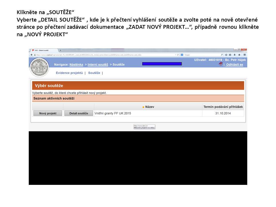 """V záložce """"NOVÝ PROJEKT vyplníte název, charakteristiku žadatelů (požadované informace jsou uvedeny jako nápověda), stručný popis s výstupy projektu a kontaktní údaje, včetně informace, na jaké katedře/ústavu se bude projekt realizovat."""