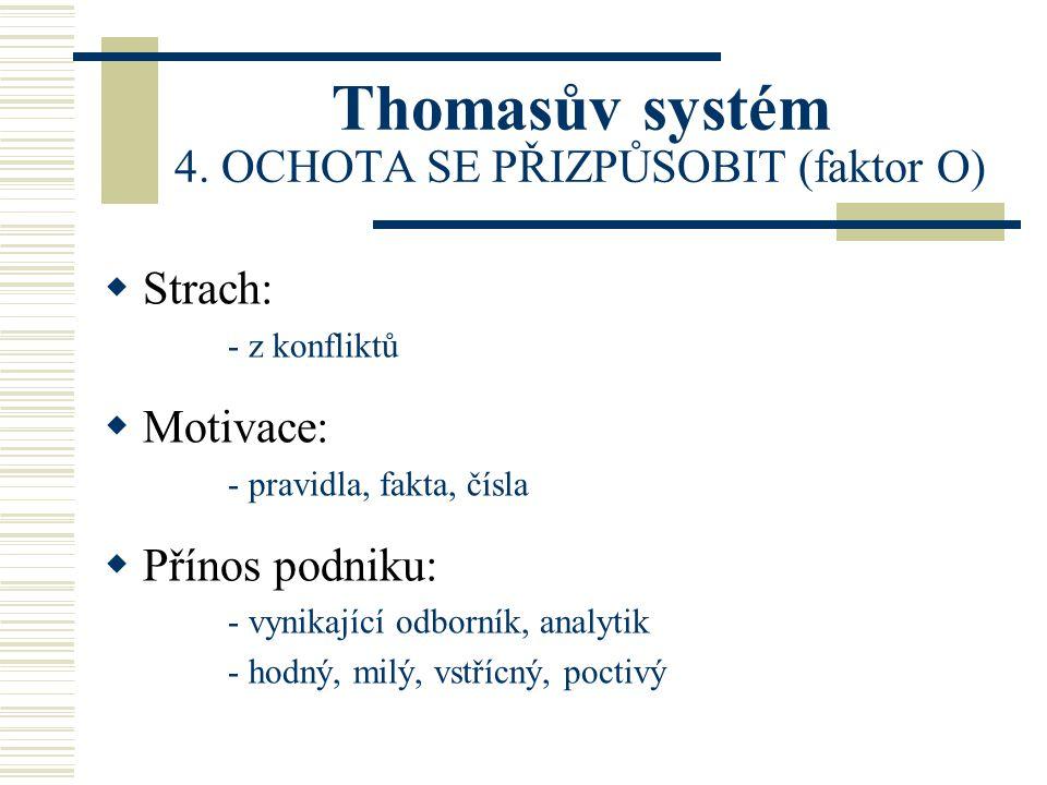 Thomasův systém 4.