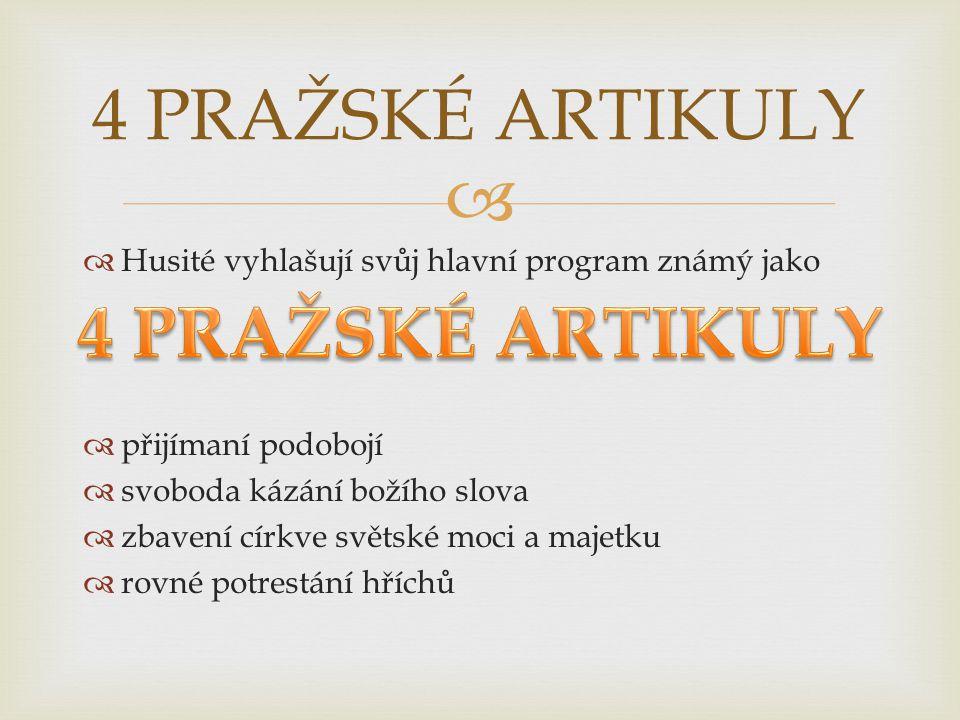  1421  setkání různých husitských hnutí v Čáslavi  jako hlavní program přijaty 4 pražské artikuly  Zikmund neuznán jako český král Čáslavský sněm