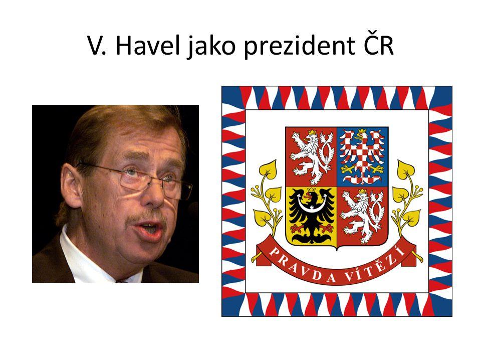 V. Havel jako prezident ČR