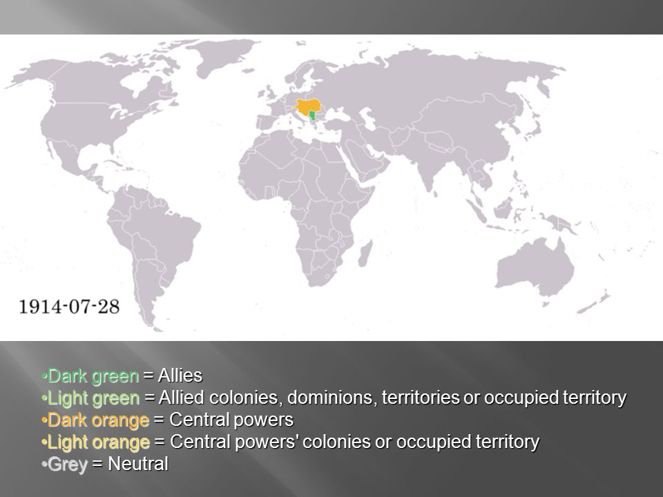 Dark green = AlliesDark green = Allies Light green = Allied colonies, dominions, territories or occupied territoryLight green = Allied colonies, dominions, territories or occupied territory Dark orange = Central powersDark orange = Central powers Light orange = Central powers colonies or occupied territoryLight orange = Central powers colonies or occupied territory Grey = NeutralGrey = Neutral