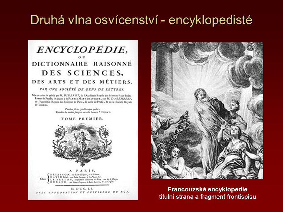 Druhá vlna osvícenství - encyklopedisté Francouzská encyklopedie titulní strana a fragment frontispisu