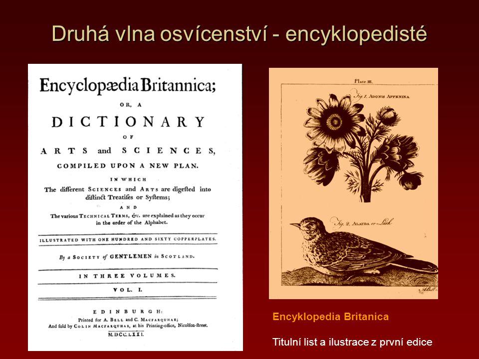 Druhá vlna osvícenství - encyklopedisté Encyklopedia Britanica Titulní list a ilustrace z první edice