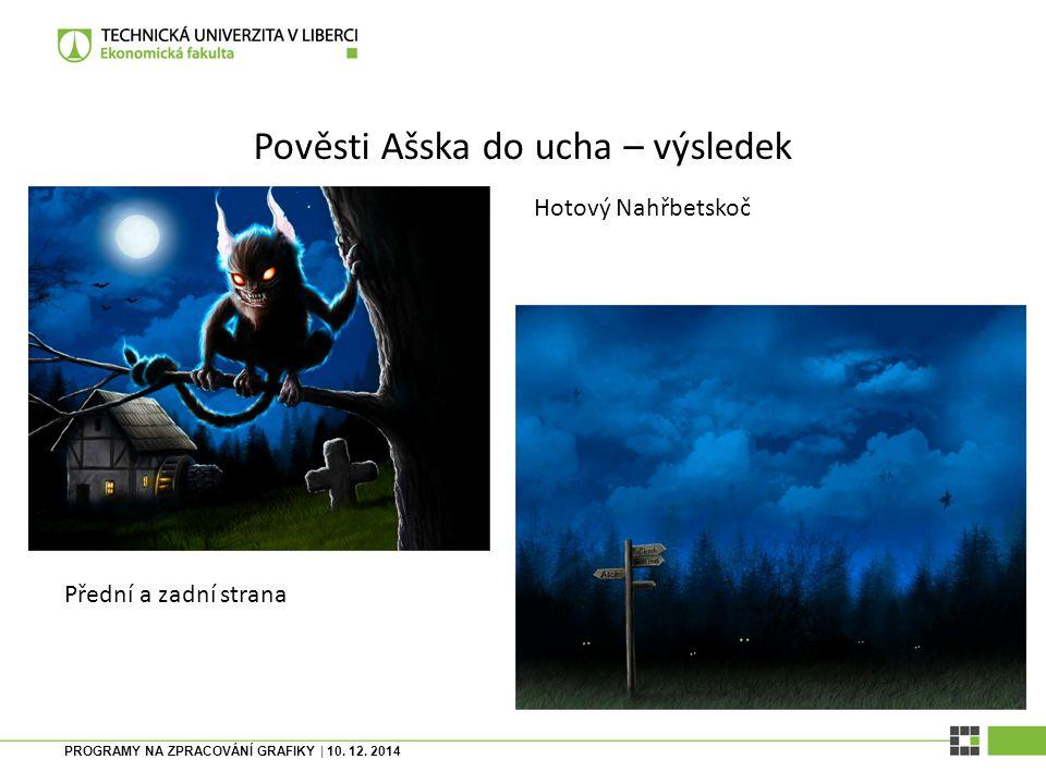 PROGRAMY NA ZPRACOVÁNÍ GRAFIKY | 10. 12. 2014 Pověsti Ašska do ucha – plakát