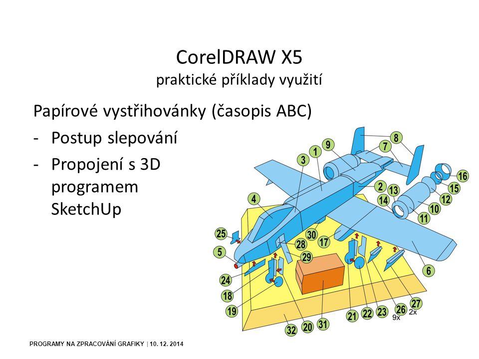 PROGRAMY NA ZPRACOVÁNÍ GRAFIKY | 10. 12. 2014 CorelDRAW X5 praktické příklady využití Gravírování
