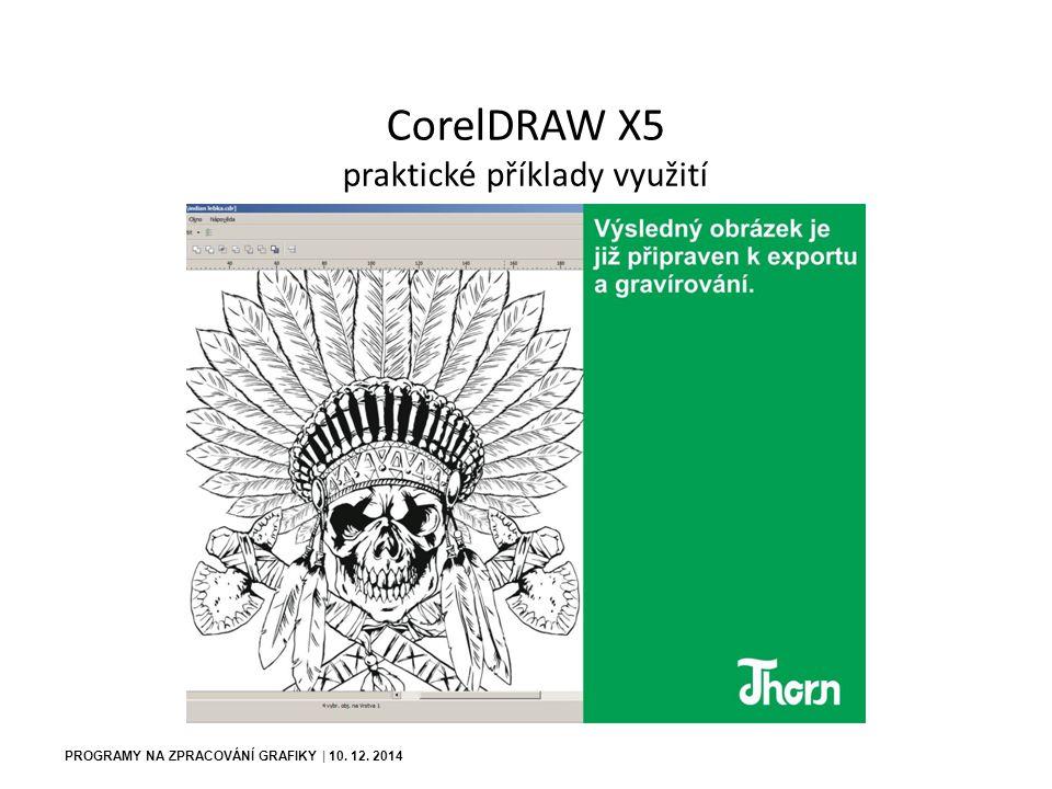 PROGRAMY NA ZPRACOVÁNÍ GRAFIKY | 10.12.