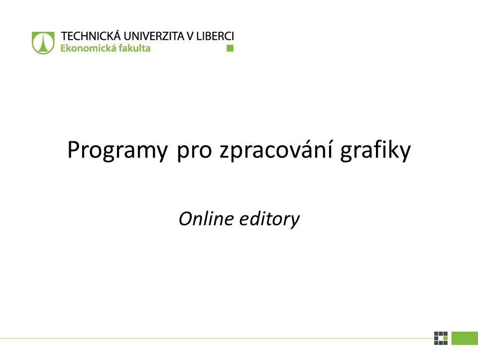 PROGRAMY NA ZPRACOVÁNÍ GRAFIKY| 10. 12. 2014 Photoshop online Nutná registrace Snadný přístup