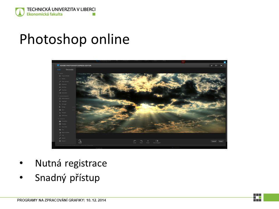 PROGRAMY NA ZPRACOVÁNÍ GRAFIKY| 10. 12. 2014 Sumo Paint Bez registrace Snadný přístup