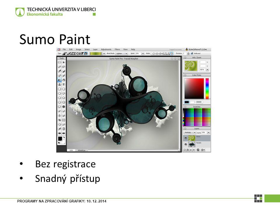 PROGRAMY NA ZPRACOVÁNÍ GRAFIKY| 10. 12. 2014 Pixlr Hodně podobný Gimpu