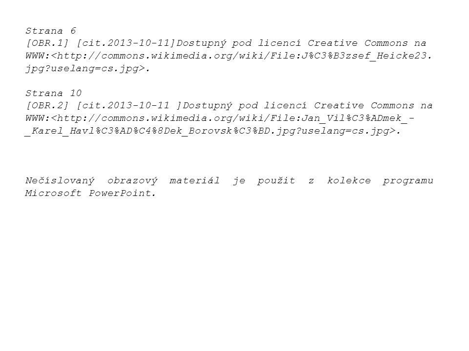 Strana 6 [OBR.1] [cit.2013-10-11]Dostupný pod licencí Creative Commons na WWW:. Strana 10 [OBR.2] [cit.2013-10-11 ]Dostupný pod licencí Creative Commo