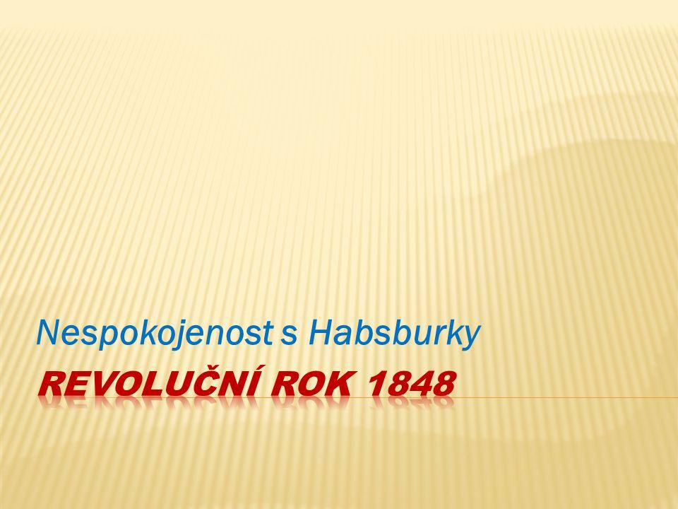 Nespokojenost s Habsburky