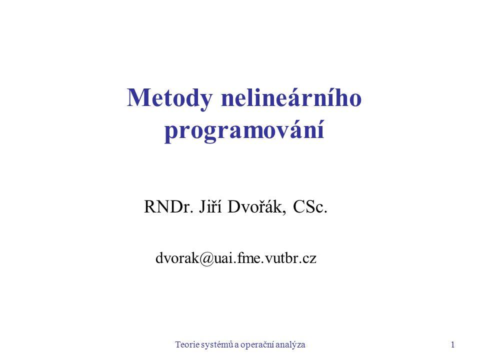TSOA: Metody nelineárního programování2 Členění metod nelineárního programování Metody NLP můžeme členit na:  metody jednorozměrné optimalizace a metody vícerozměrné optimalizace  metody hledání volného extrému a metody hledání vázaného extrému  metody nevyužívající derivace a metody využívající derivace  metody zaručující nalezení nějakého lokálního extrému a metody pro hledání globálního extrému  metody přesné a metody heuristické