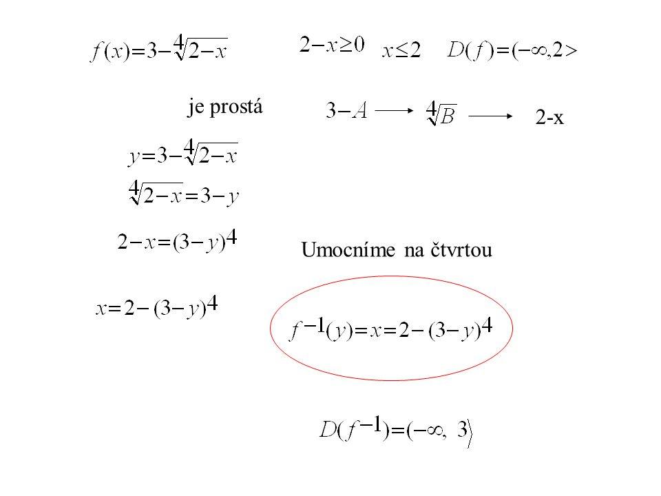 2-x je prostá Umocníme na čtvrtou