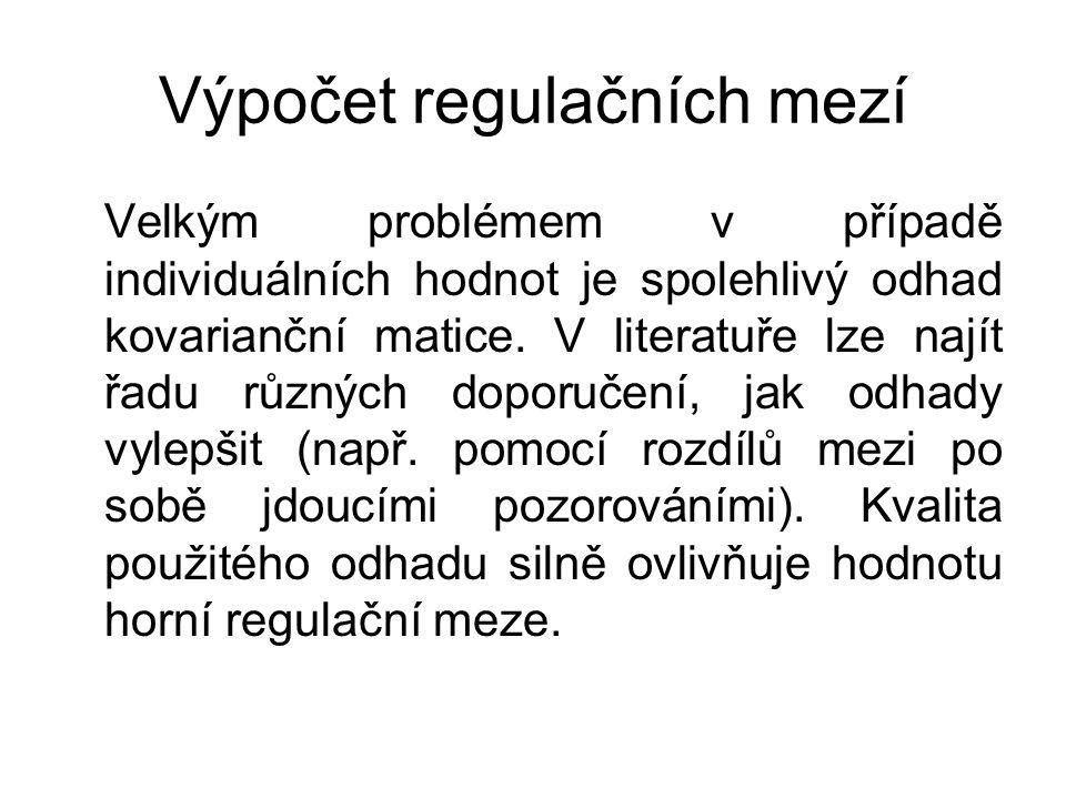 Výpočet regulačních mezí Velkým problémem v případě individuálních hodnot je spolehlivý odhad kovarianční matice.