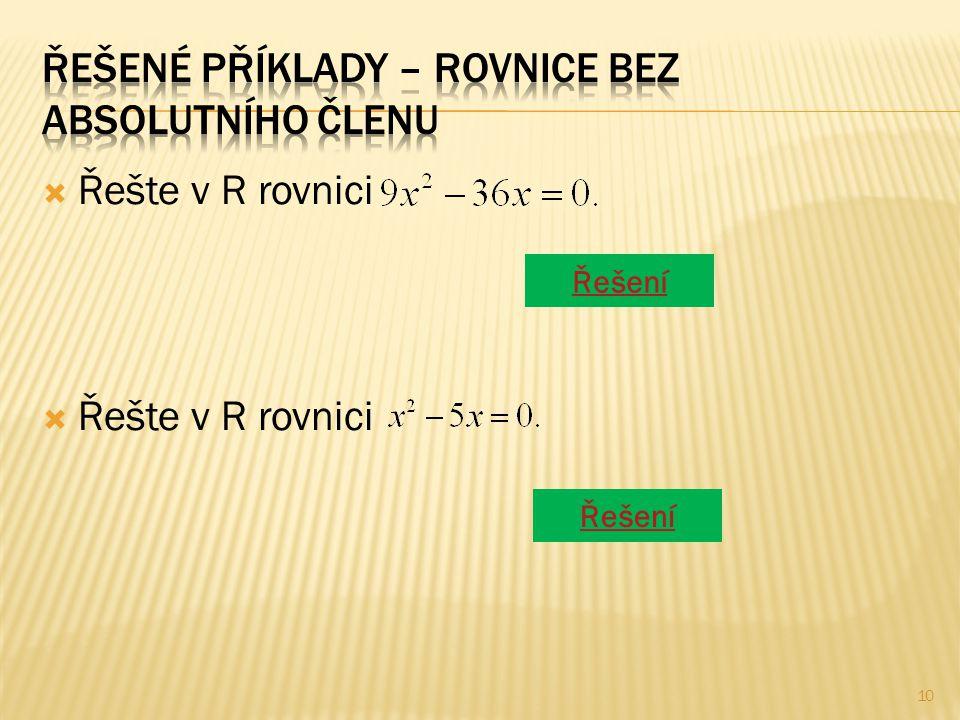  Řešte v R rovnici Řešení 10