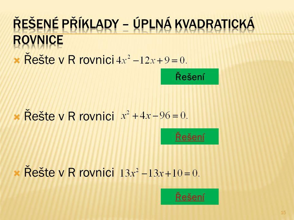  Řešte v R rovnici Řešení 15