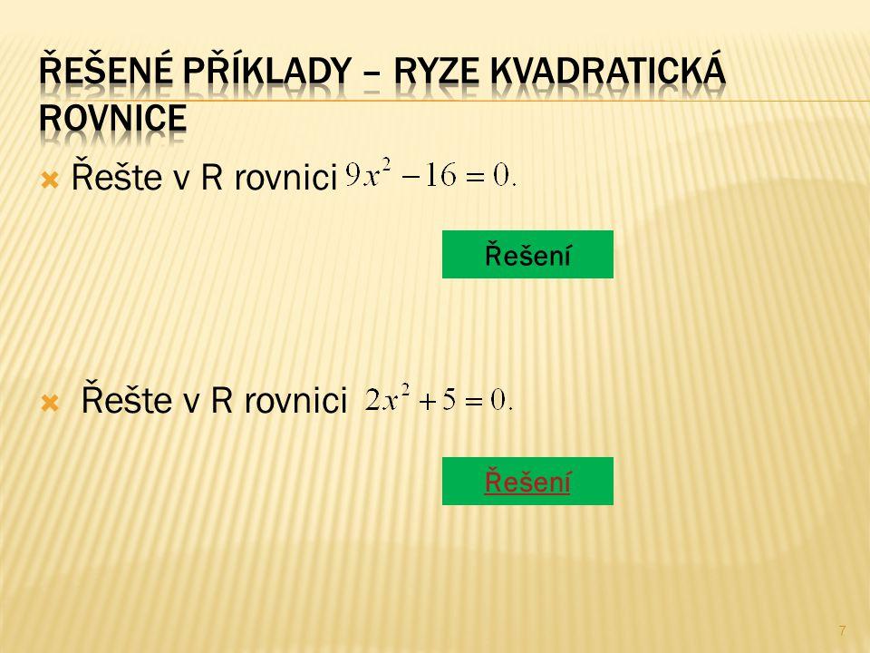  Řešte v R rovnici Řešení 7