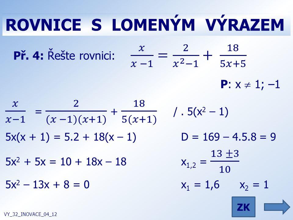 zkouška VY_32_INOVACE_04_12