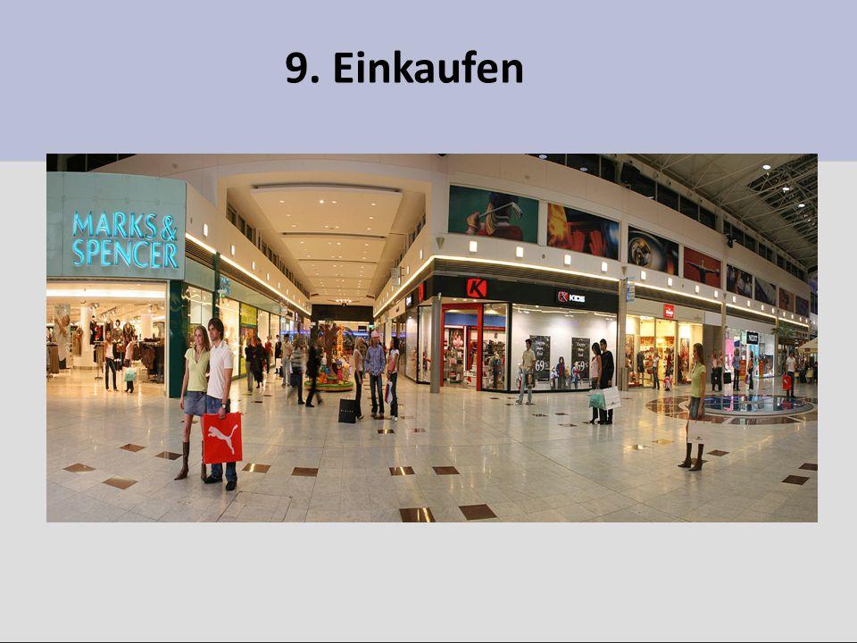 9. Einkaufen