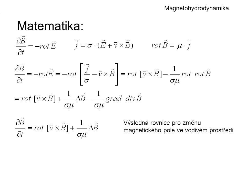 Magnetohydrodynamika Matematika: Výsledná rovnice pro změnu magnetického pole ve vodivém prostředí