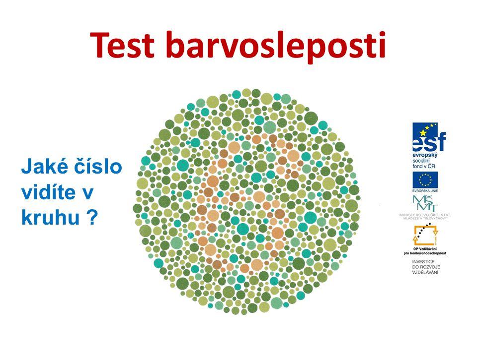 Test barvosleposti Jaké číslo vidíte v kruhu ?