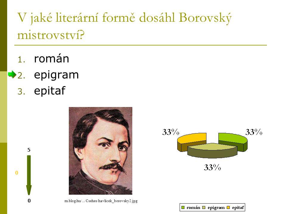 V letech 1843-1844 působil Borovský jako vychovatel 0 0 5 1.