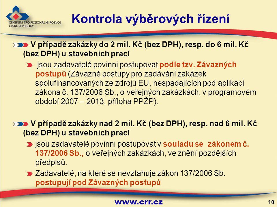 www.crr.cz 10 V případě zakázky do 2 mil.Kč (bez DPH), resp.