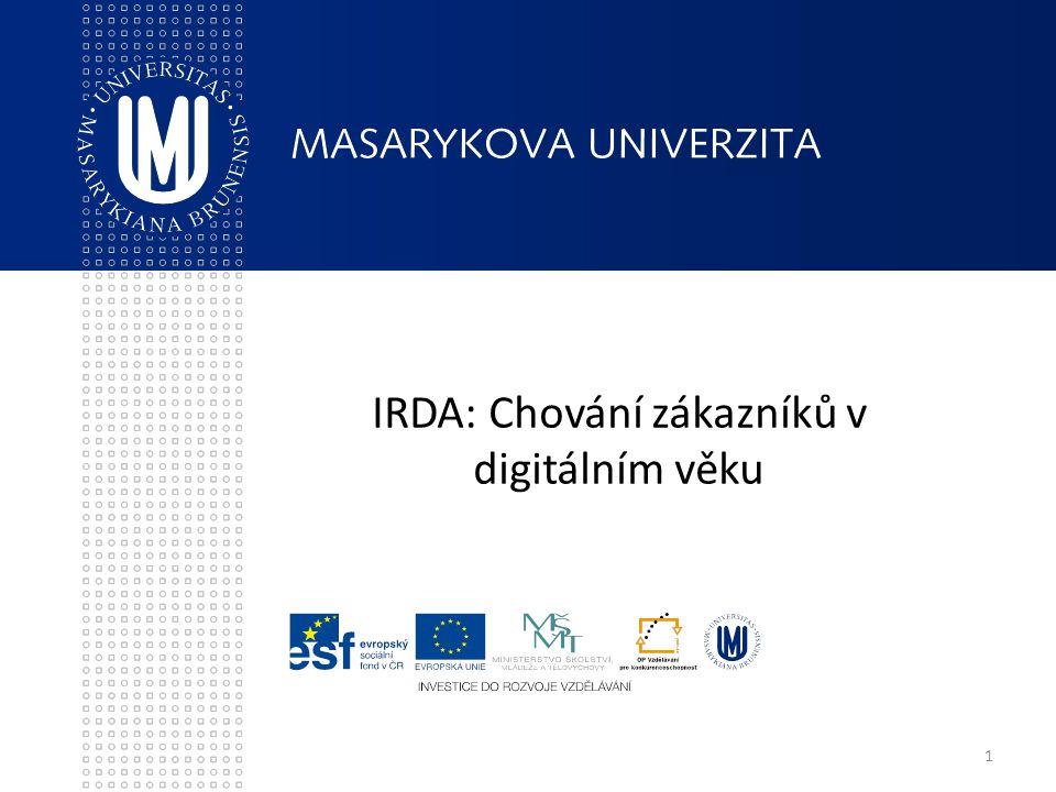 1 IRDA: Chování zákazníků v digitálním věku