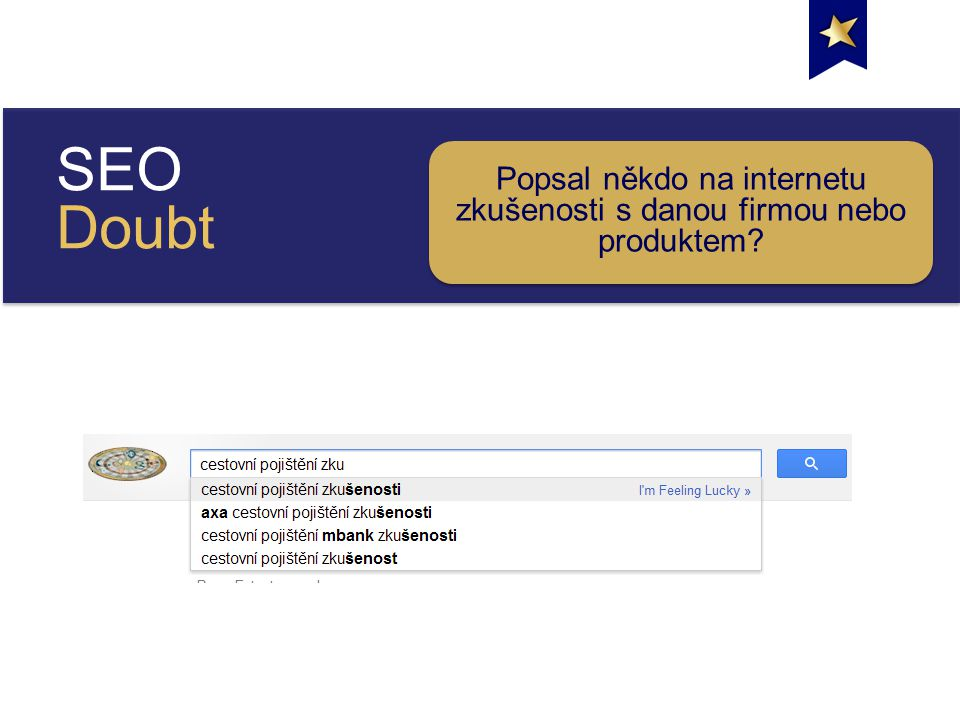 SEO Doubt Popsal někdo na internetu zkušenosti s danou firmou nebo produktem