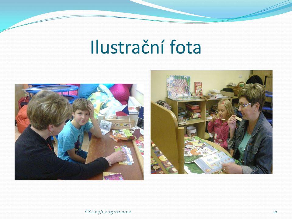 Ilustrační fota CZ.1.07/1.2.29/02.001210