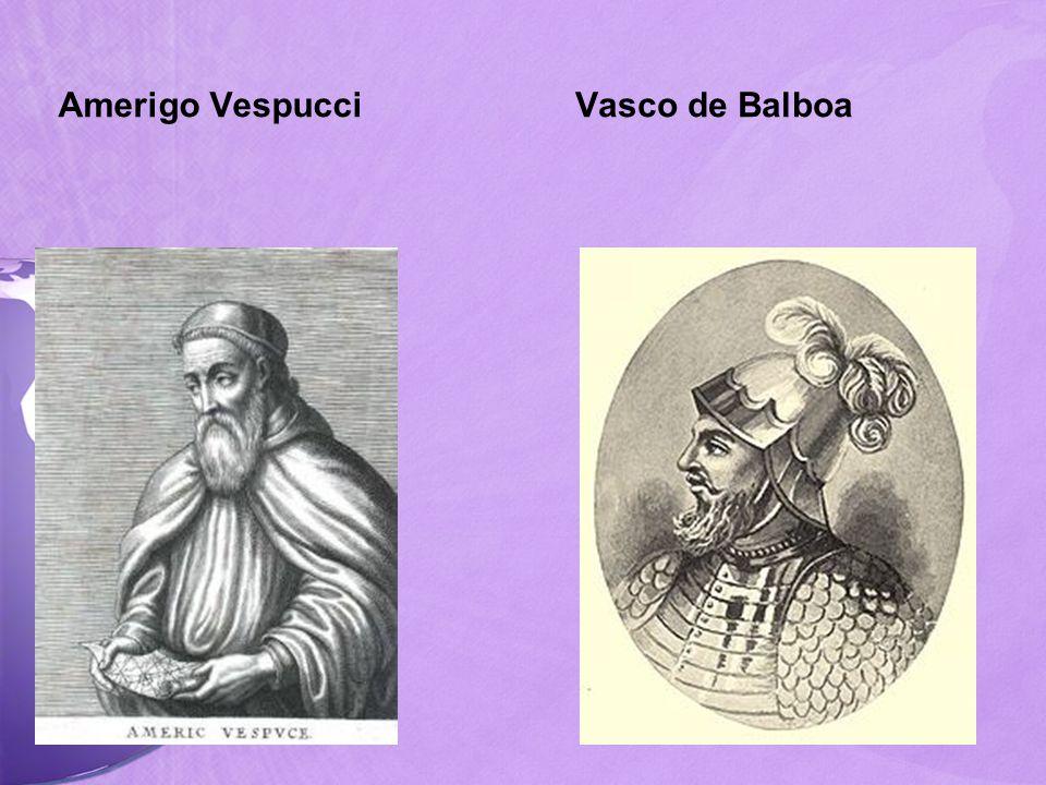 Amerigo VespucciVasco de Balboa