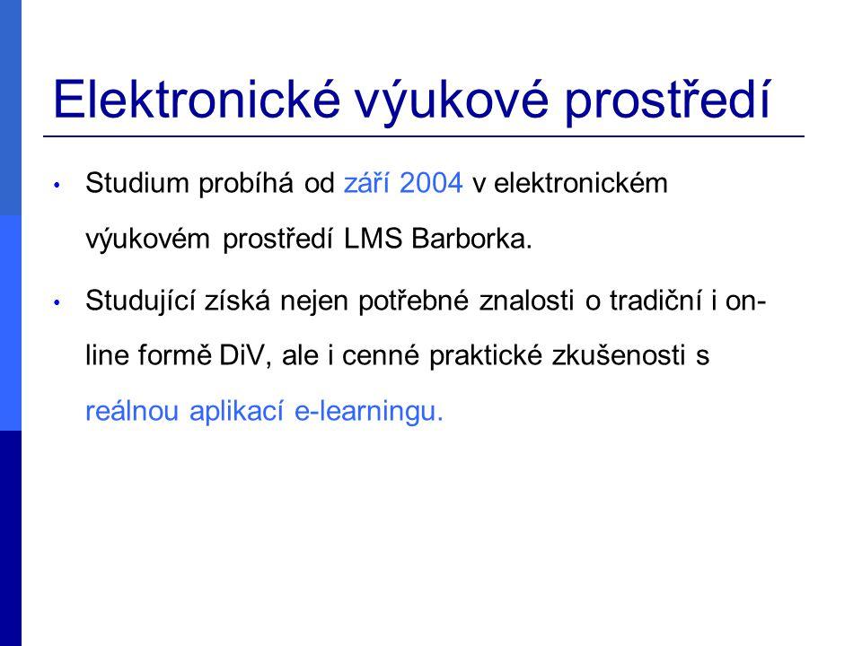 Elektronické výukové prostředí Studium probíhá od září 2004 v elektronickém výukovém prostředí LMS Barborka.