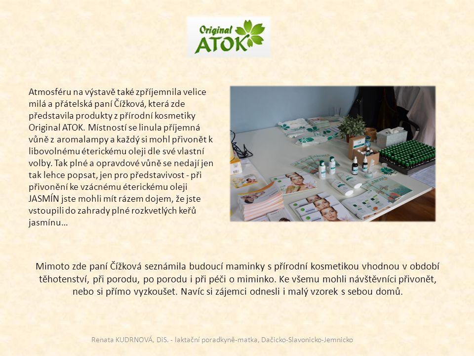 Atmosféru na výstavě také zpříjemnila velice milá a přátelská paní Čížková, která zde představila produkty z přírodní kosmetiky Original ATOK. Místnos
