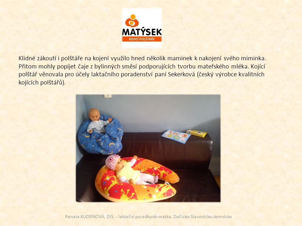 Klidné zákoutí i polštáře na kojení využilo hned několik maminek k nakojení svého miminka. Přitom mohly popíjet čaje z bylinných směsí podporujících t