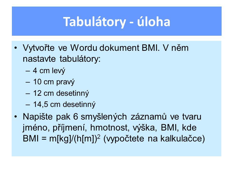Tabulátory – úloha - náhled 4cm levý10cm pravý 12cm desetinný 14,5cm desetinný