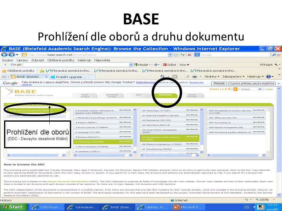 BASE Prohlížení dle oborů a druhu dokumentu Prohlížení dle oborů (DDC - Deweyho desetinné třídění)