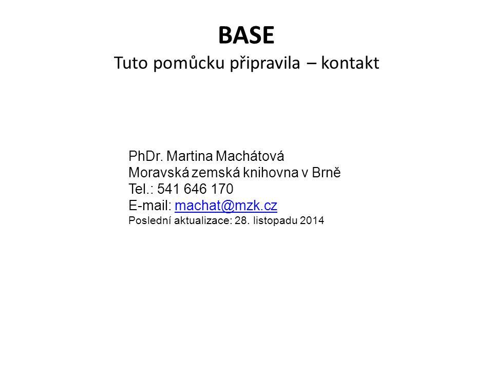 BASE Tuto pomůcku připravila – kontakt PhDr.