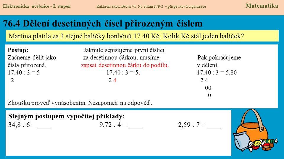 76.4 Dělení desetinných čísel přirozeným číslem Elektronická učebnice - I.
