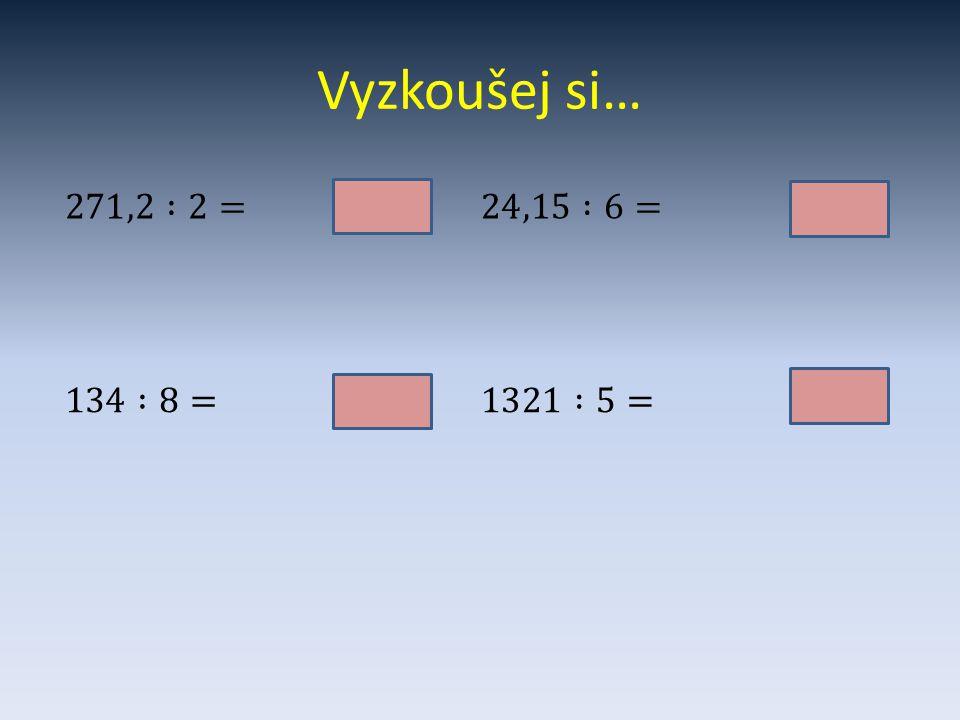 Dělení desetinného čísla desetinným č.