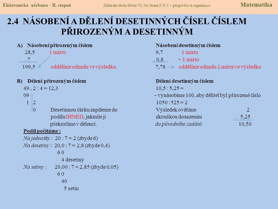 2.5 PROCVIČENÍ A PŘÍKLADY Elektronická učebnice - II.