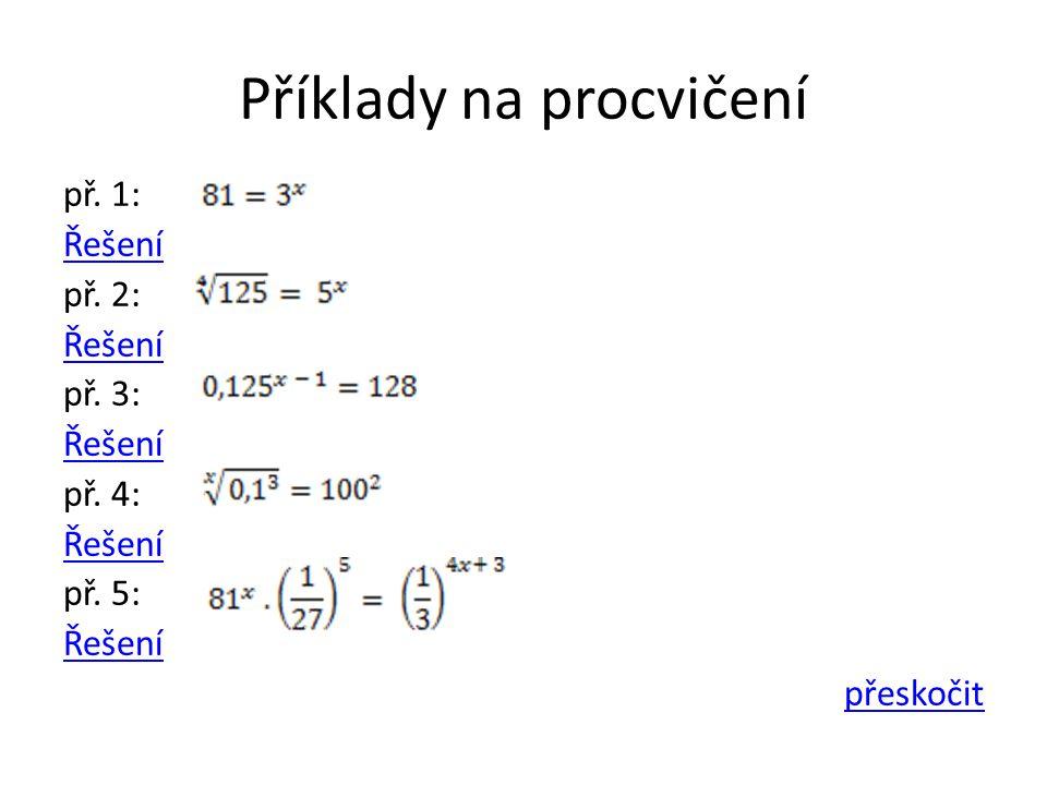 Příklady na procvičení př. 1: Řešení př. 2: Řešení př.