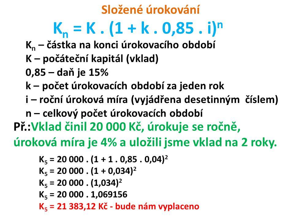 K n = K. (1 + k. 0,85.