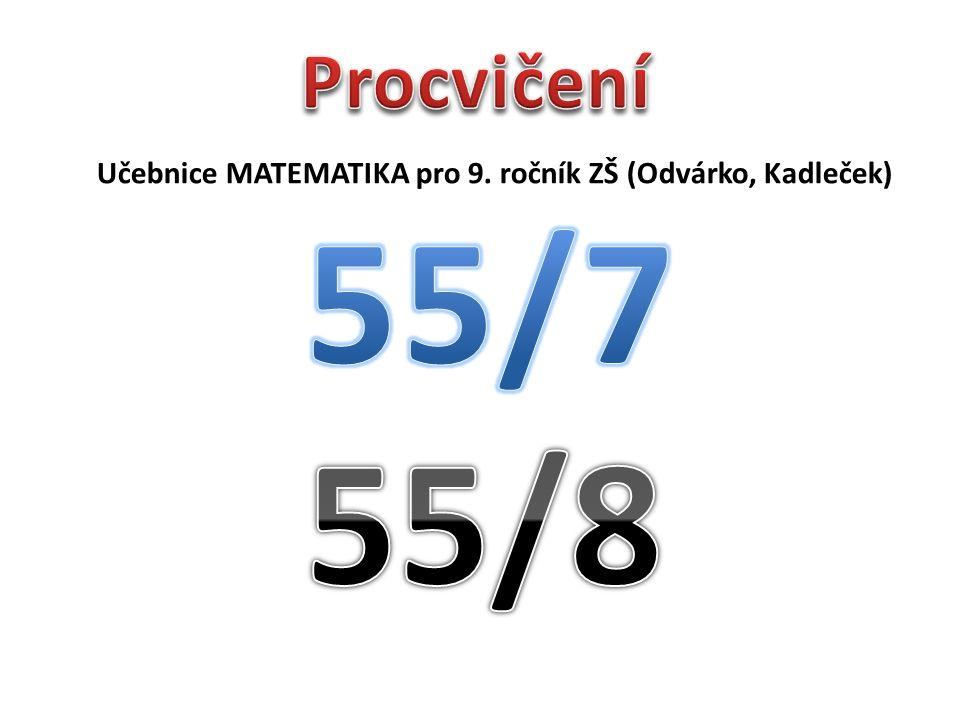 Učebnice MATEMATIKA pro 9. ročník ZŠ (Odvárko, Kadleček)