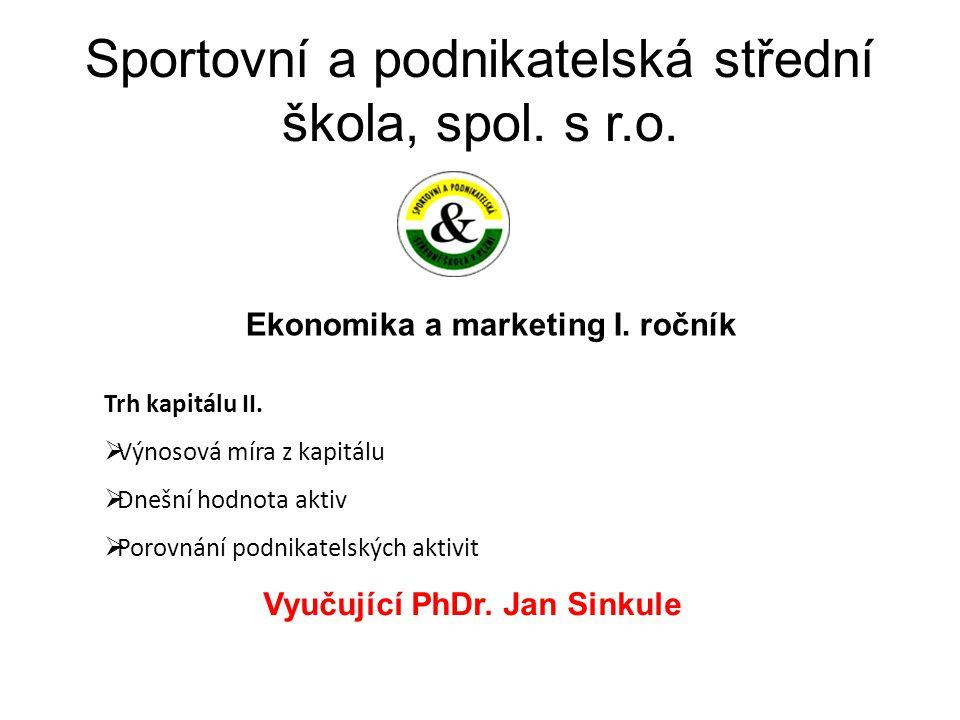 Sportovní a podnikatelská střední škola, spol. s r.o.