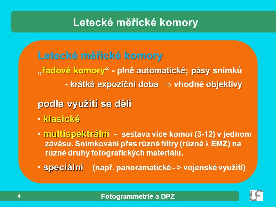 Fotogrammetrie a DPZ 25  skenování  skenery Skenování ve fotogrammetrii ?.