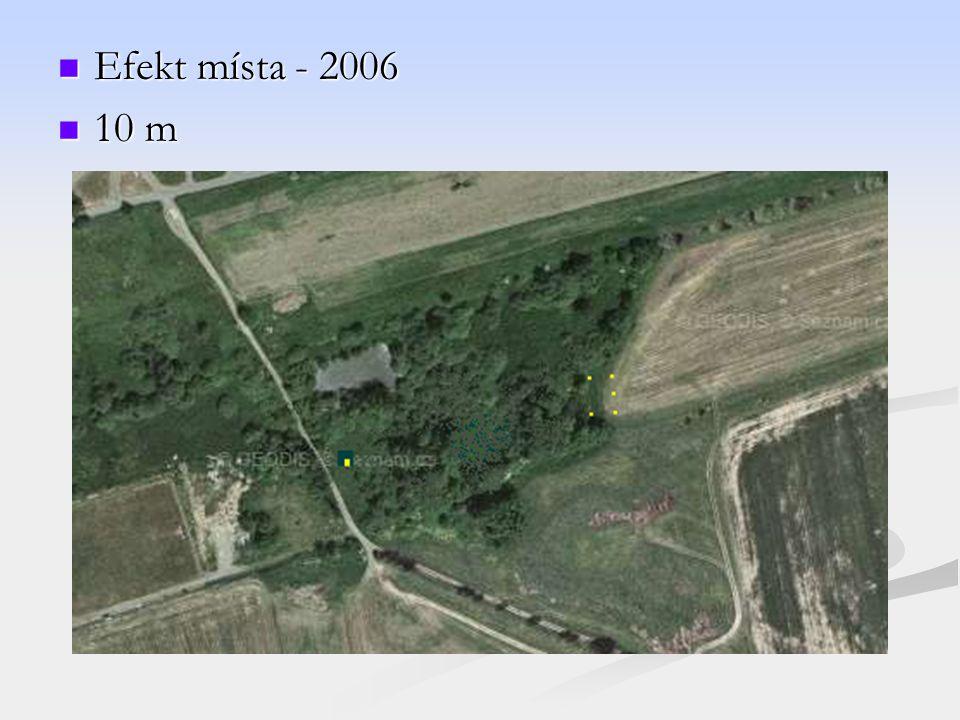 Efekt místa - 2006 Efekt místa - 2006 10 m 10 m