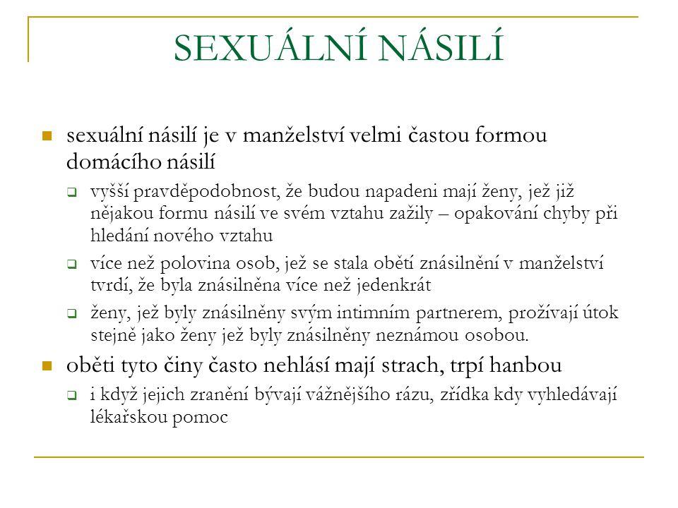 SEXUÁLNÍ NÁSILÍ zneužívání znásilnění nucení k prostituci