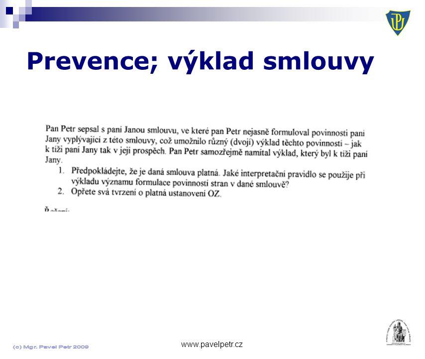 Prevence; výklad smlouvy www.pavelpetr.cz