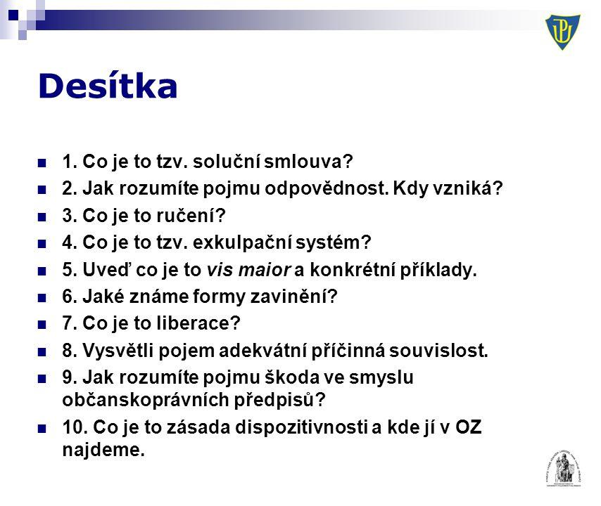 Škoda Škoda jako majetková újma (§ 442)  Skutečná škoda  Ušlý zisk  Srov.